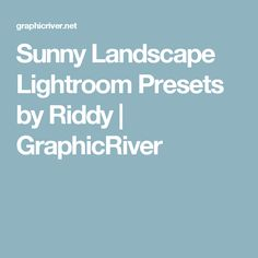 Sunny Landscape Lightroom Presets by Riddy | GraphicRiver