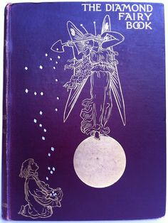The Diamond Fairy Book  London  Hutchinson & Co.  [1897]  First edition  illustrated by H. R. Millar