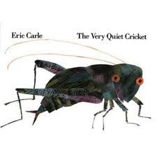 The Very Quiet Cricket ((Picture Story Book))