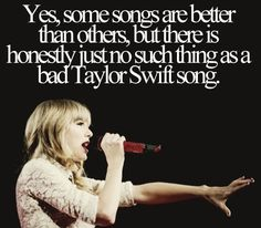 "THIS! Taylor Swift songs are the best :"")"