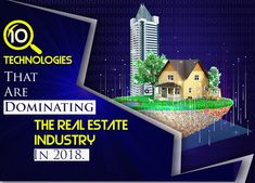 These 10 new technologies adopted by most of the real estate professionals are maximizing their growth at a rapid pace. Find out more in this article. New Technology, Industrial, Real Estate, India, Real Estates, Goa India, Industrial Music, Future Tech