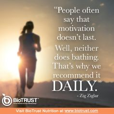 Good morning BioTrust Family! A new day gives you the opportunity to start fresh and recommit to all of your health and fitness goals!!