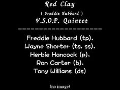 Red Clay ( Freddie Hubbard ) --- V.S.O.P. Quintet Live - YouTube