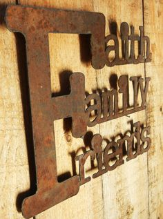 This Faith Family Friends sign is the perfect decor for inside or outside your home. It is made from aged and recycled 14 gauge steel. The