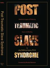 Post Traumatic Slave Syndrome: Americas Legacy of Enduring Injury and Healing: Joy Degruy Leary Good Books, Books To Read, Big Books, Black Books, Babylon The Great, Name Writing, Post Traumatic, History Facts, Nasa History