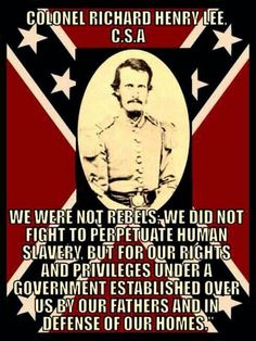 Why don't ya go read like any of the Confederate state's Constitution. Then tell me if you still hold your opinion.