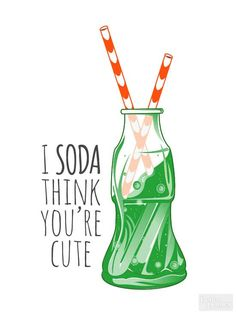 """Pop the top, take a sip, and pass out these soda (or is it """"pop?"""") cards to your valentines./"""