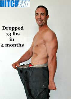 Fire Fighter Sets Hitch Fit Fat Loss Record Dropping 73 lbs of Fat in Only 4 months