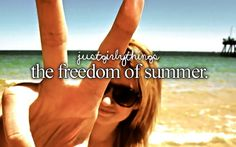 The freedom of summer!