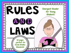 {Rules and Laws} Emergent Reader for Young Students: Socia Too Cool For School, School Stuff, Rules And Laws, First Grade Activities, Science Topics, Emergent Readers, Teaching Social Studies, Character Education, Educational Activities