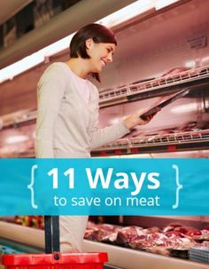 11 Tips to Save Money on Meat