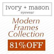 Ivory + Mason Modern Eyewear Collection