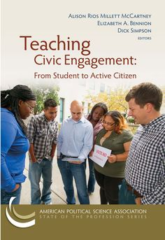 Teaching civic engagement : From student to active citizen