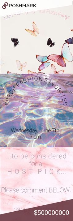 HOSTING MY FIRST POSH PARTY! Fresh Fashion Favorites. Wednesday, June 7th. 7pm. Please comment BELOW to be considered for a host pick! 🌸♥️🌸♥️🌸 For Love and Lemons Other