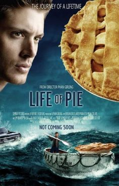 hahaha... oh dean and his pie