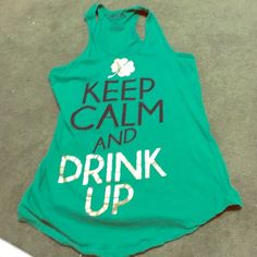 St. Patrick's Day shirt Green St Patrick's day tank. Keep calm and drink up. Gold sequin strip down the back. Size medium. Worn once for 2015's St pattys day Tops Tank Tops