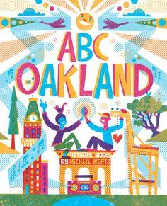 ABC Oakland: Michael Wertz: 9781597143714: Amazon.com: Books
