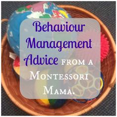 Behaviour Management Advice from a Montessori mama