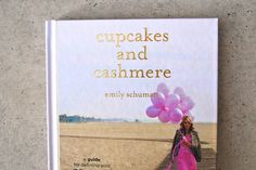 Book Review: Cupcakes & Cashmere by Emily Schuman