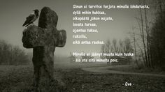 Rakkaudenruttu Rest In Peace, Diy And Crafts, Deep, Quotes, Historia, Quotations, Qoutes, Manager Quotes