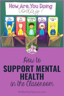 Mental health in the classroom is a growing concern. Support your students' mental health needs with the tips in this blog post and grab a FREE check-in station and printable. 21st Century Classroom, 5th Grade Classroom, Middle School Classroom, Primary Classroom, Elementary Teacher, Teacher Pay Teachers, Mental Health Activities, Physical Activities, Character Education Lessons
