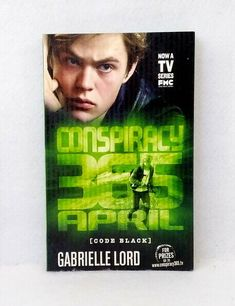April by Gabrielle Lord Conspiracy 365 series Code Black used paperback novel