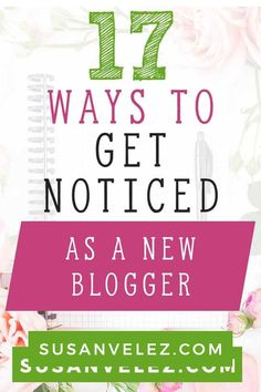 How to get your blog noticed when you are just starting out. Social Media is one of the best ways to get people to notice your blog. I've listed 17 tips that will help small businesses like bloggers get their blog noticed even if they are brand new bloggers. #blogging #blogger #socialmediamarketing