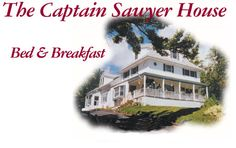 Moosehead Lake Maine Bed and Breakfast  The Captain Sawyer House.  Owned by extended family.  Great place!!