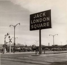 Jack London Square Sign