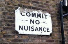 Commit No Nuisance: Five Great British Scolding Signs | Anglophenia