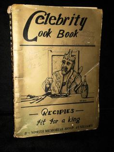 Vintage National and Minnesota Celebrity Cook Book -North Memorial Hosp. Aux.
