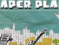 #PaperPlanFestival riuso creativo della carta  #ExCartieraLatina, Ente Parco Appia Antica