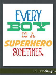'Every Boy is a Superhero Sometimes' Nursery Wall Art