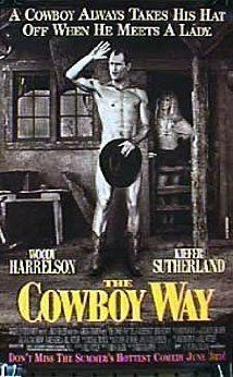 *THE COWBOY WAY,(1994) Poster:  Two buddies + championship rodeo partners travel to New York to find their missing friend, Nacho Salazar, after he disappears after travelling to New York City to pick up his daughter.....    Starring Woody Harrelson, Kiefer Sutherland & Dylan Mc Dermott.