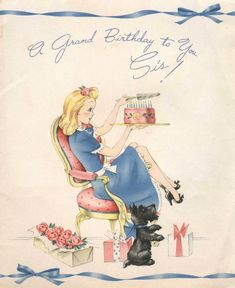 Birthday Ilustration Dog Vintage Cards 45 Ideas For 2019 Happpy Birthday, Happy Birthday Sis, Happy Birthday Vintage, Vintage Valentines, Vintage Holiday, Vintage Images, Vintage Posters, Birthday Greetings, Birthday Wishes