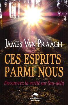 Tout ce que vous avez toujours voulu savoir sur les esprits sans jamais oser le demander!Dès son plus jeune âge, James Praagh a eu conscience d'une dimension qui reste invisible aux yeux de la majorité d'entre nous et il a consacré sa vie à l'expliquer. Livre à succès du New York Times, Ces esprits parmi nous entraîne le lecteur dans le monde de l'au-delà et lui fait vivre une aventure incroyable faisant la lumière sur l'un des plus grands mystères : qu'arrive-t-il après la mort? Dans un…