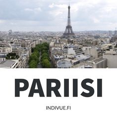 Pariisin parhaimmat nähtävyydet - Best sights of Paris Paris Skyline, France, Travel, Museum, Trips, Traveling, French Resources, Tourism, Outdoor Travel