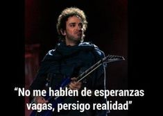 Gustavo Cerati en diez frases Frases Marketing, Soda Stereo, Words Quotes, Wise Words, Perfect Word, Street Signs, Spanish Quotes, Ed Sheeran, Music Lyrics