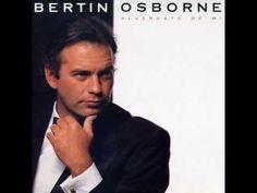Bertín Osborne - Déjame estar a tu lado