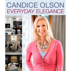 "Read ""Candice Olson Everyday Elegance"" by Candice Olson available from Rakuten Kobo. When you can't move, you improve, and no one can help homeowners improve elegantly better than Candice Olson. Candice Olsen Design, Candice Olson, Sarah Richardson Bedroom, Alisa Burke, Devine Design, Decoration, Elegant, Beautiful, Women"