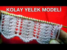 KOLAY YELEK MODELİ - YouTube Baby Knitting Patterns, Knitting Designs, Knitting Stitches, Stitch Patterns, Crochet Patterns, Knitting Videos, Easy Knitting, Crochet Hooded Scarf, Knit Crochet