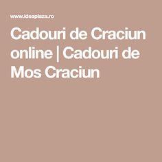 Cadouri de Craciun online | Cadouri de Mos Craciun Christmas, Xmas, Navidad, Noel, Natal, Kerst