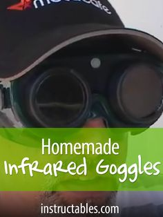 See the world in a whole new light with these homemade infrared goggles. Car Survival Kits, Outdoor Survival Gear, Camping Survival, Survival Tips, Survival Skills, Camping Gear, Cool Electronics, Electronics Projects, Survival Equipment