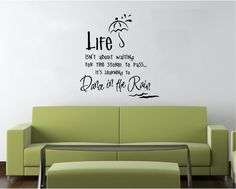 Vinyl Wall Decal Art Saying Quote Decor Life isn't about Waiting Rain Dance L30