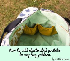How to add elasticated pockets to any bag pattern