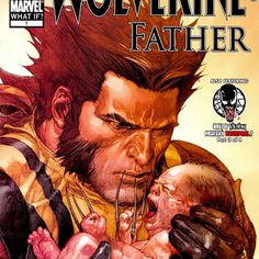 WHAT IF - WOLVERINE FATHER [ENG]