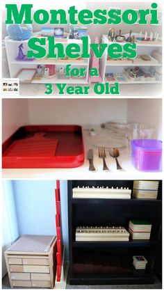 Ideas for preparing Montessori shelves at home for a 3 year old with or without classic Montessori materials