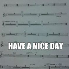 Have a nice day! #music #jokes #learnteachplay