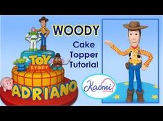 Toy Story (Cake Topper): Woody / Cómo hacer a Woody para tortas - YouTube