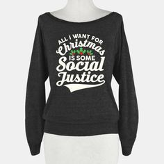 All I Want For Christmas Is Some... | T-Shirts, Tank Tops, Sweatshirts and Hoodies | HUMAN
